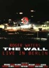 Pink Floyd : The Wall Live in Berlin
